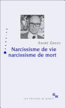 Narcissisme de vie - Narcissisme de mort