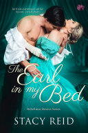 The Earl In My Bed : powerful, enigmatic husband, despite the...