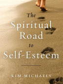 Espiritual Road To Self Esteem