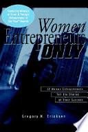 Women Entrepreneurs Only