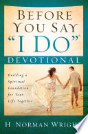Before You Say I Do Devotional You Re Ready To Dig Deeper And