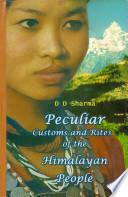 Peculiar Customs and Rites of the Himalayan People