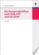 Der Konzernabschluss nach HGB, IFRS und US-GAAP