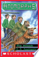 The Attack  Animorphs  26