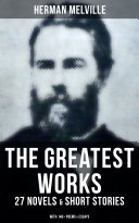 download ebook the greatest works of herman melville - 27 novels & short stories; with 140+ poems & essays pdf epub