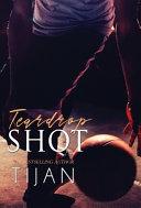 Teardrop Shot  Hardcover  Book PDF