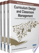 Curriculum Design and Classroom Management  Concepts  Methodologies  Tools  and Applications
