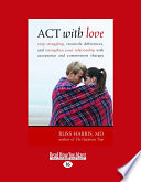 ACT with Love Book PDF