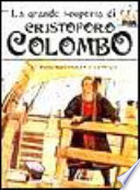 La grande scoperta di Cristoforo Colombo