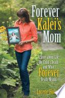 Forever Kalei   s Mom