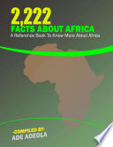 2222 Facts About Africa