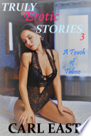 Truly Erotic Stories 3