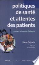 Politiques de santé et attentes des patients