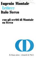 Lettere [di] Eugenio Montale [ed.] Italo Svevo