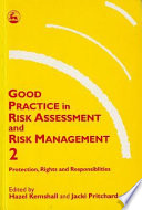 Good Practice In Risk Assessment And Risk Management 2 : health problems, substance abuse and familial...