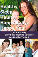 Healthy Sleep Habits  Happy Baby  Happy You