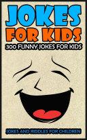 Jokes For Kids  Kids Jokes