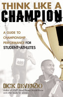 Think Like a Champion a valuable guide for student-athletes who
