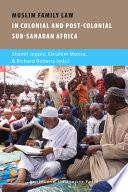 Muslim Family Law in Sub Saharan Africa