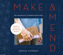 Make & Mend : a simple japanese stitching technique...
