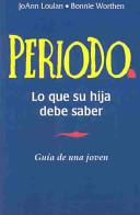 Periodo guia de una joven   Period A Girl s Guide