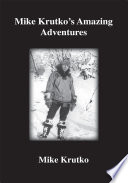 Mike Krutko s Amazing Adventures