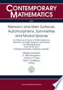 Riemann and Klein Surfaces  Automorphisms  Symmetries and Moduli Spaces