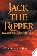 Jack the Ripper Was Born In 1852 He