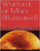 Warlord of Mars (Illustrated)