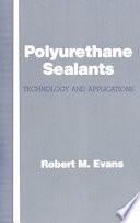 Polyurethane Sealants