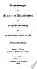 Verhandlungen der Württembergischen Kammer der Abgeordneten ...