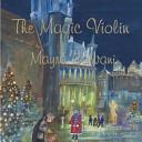 The Magic Violin
