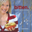 Bitten : and thirty-somethings who love life, love food, love...