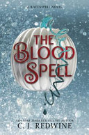 The Blood Spell by C. J. Redwine