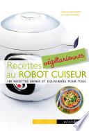 Recettes v  g  tariennes au robot cuiseur