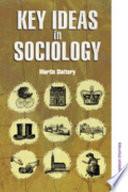 Key Ideas in Sociology