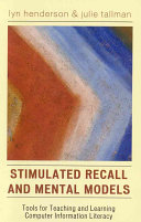 Stimulated Recall and Mental Models
