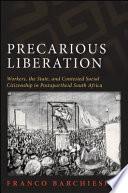 Precarious Liberation