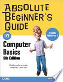 Absolute Beginner s Guide to Computer Basics