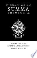 Summa Theologiae  Volume 3  Knowing and Naming God