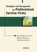 Strategien und Management für Professional Service Firms