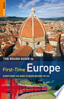 The Rough Guide to First Time Europe