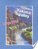 Tales of the Yakima Valley, Lg Print Ed.