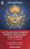 La Franc ma  onnerie rendue intelligible    ses adeptes  Livre 2    Le Compagnon