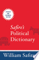 Safire's Political Dictionary Entries This Reference On American Politics Explains
