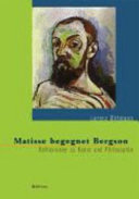 Matisse begegnet Bergson
