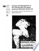 Ecology   Management of the Commerically Harvested American Matsutake Mushroom