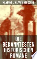Die bekanntesten historischen Romane von Klabund