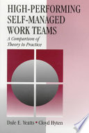 High-Performing Self-Managed Work Teams