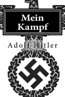 Mein Kampf : mein kampf, which translates into